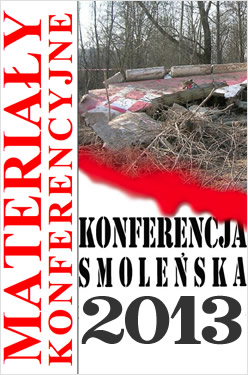 2013 Smolensk Crash Conference, Warsaw, Poland.